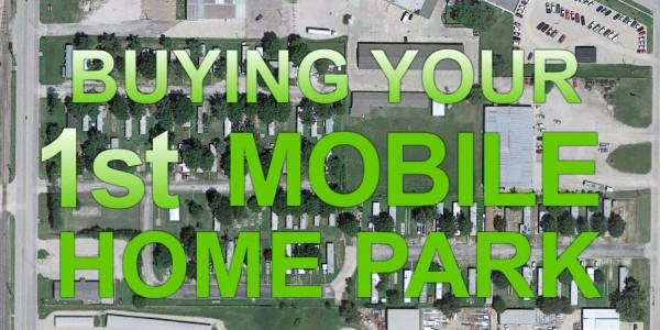 Buying Your First Mobile Home Park