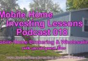 mobile home podcast 18